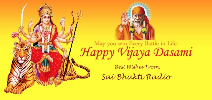 Sai Bhakti Radio Vijaya Dashami Wishes 2015